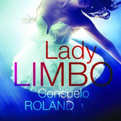 Lady Limbo – Consuelo Roland