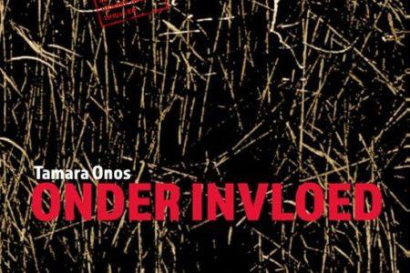 Onder invloed – Tamara Onos