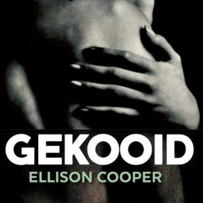 Gekooid – Ellison Cooper