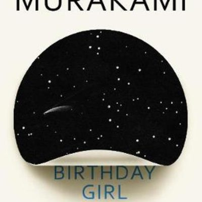 Birthday Girl – Haruki Murakami