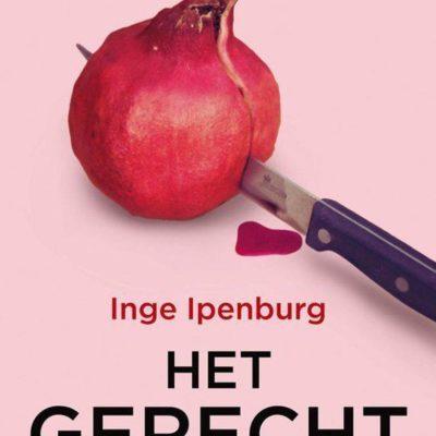 Gastrecensie: Het gerecht – Inge Ipenburg