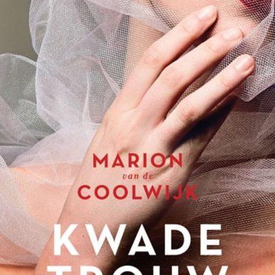 Kwade trouw – Marion van de Coolwijk