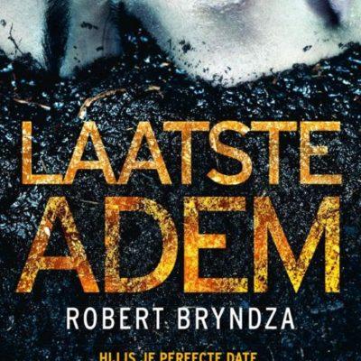 Groepsrecensie: Laatste adem – Robert Bryndza