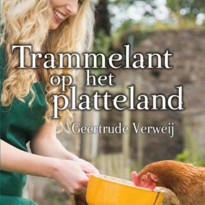Trammelant op het platteland – Geertrude Verweij