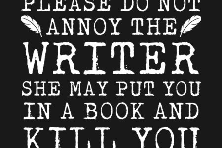 Do not annoy the writer – Karin Hazendonk