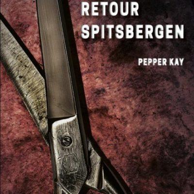 Binnenkort: Retour Spitsbergen – Pepper Kay