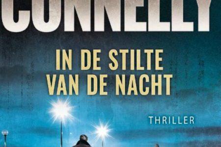 In de stilte van de nacht – Michael Connelly
