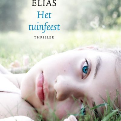 Het Tuinfeest – Bettie Elias