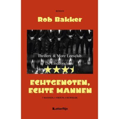 Leesclub Echtgenoten, echte mannen – Rob Bakker: conclusie