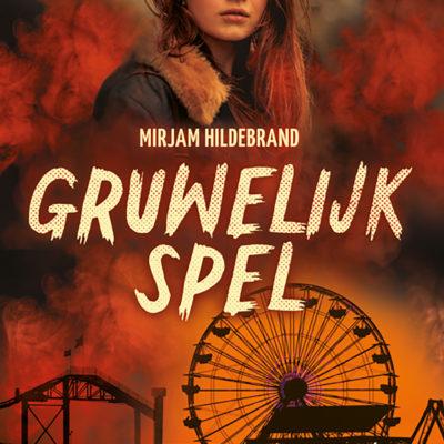 Gruwelijk spel – Mirjam Hildebrand