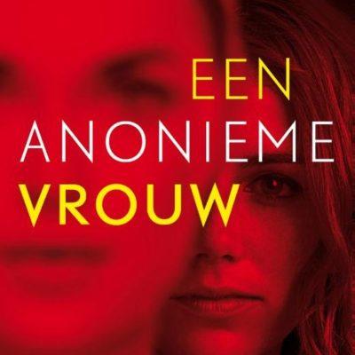 Een anonieme vrouw – Sarah Pekkanen & Greer Hendricks