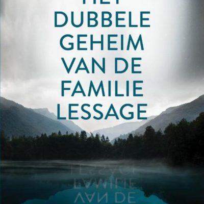 Winactie: Het dubbele geheim van de Familie Lessage – Sandrine Destombes GESLOTEN
