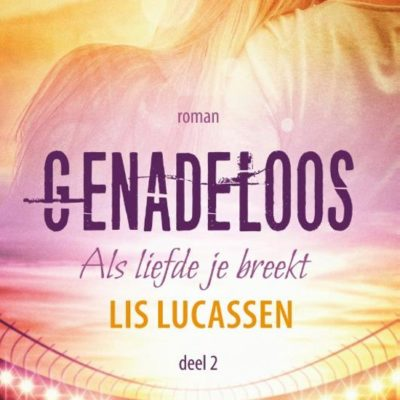 Genadeloos – Lis Lucassen (blogtour)