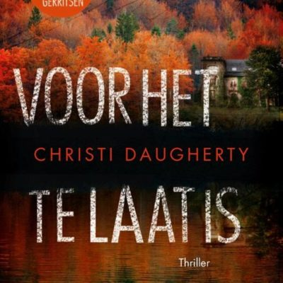 Voor het te laat is – Christi Daughterty