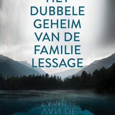Het dubbele geheim van de familie Lessage- Sandrine Destombes