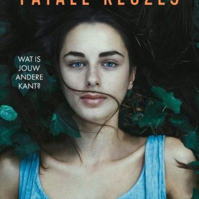 Winactie: Fatale keuzes – Nina Verheij GESLOTEN