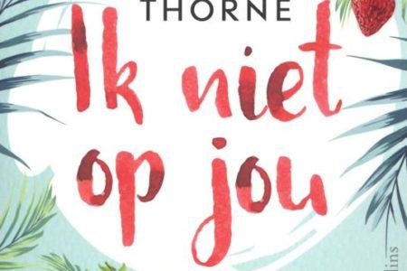 Ik niet op jou – Sally Thorne