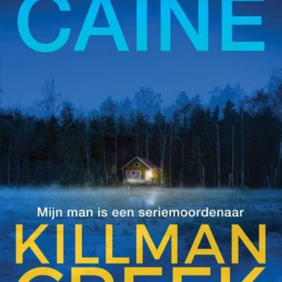 Killman Creek – Rachel Caine