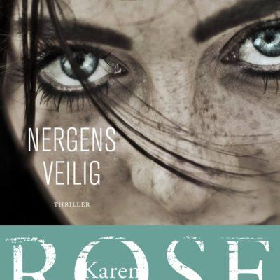 Nergens veilig – Karen Rose