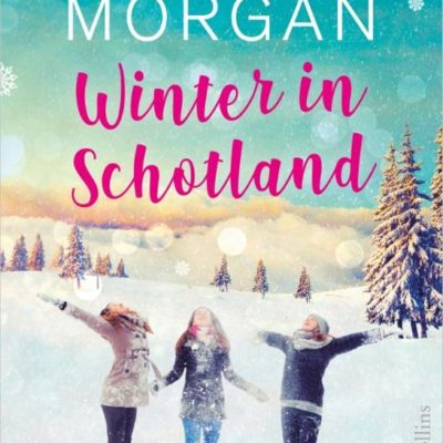 Winter in Schotland – Sarah Morgan