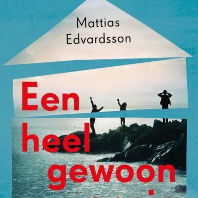 Winactie: Een heel gewoon gezin – Mattias Edvardsson GESLOTEN