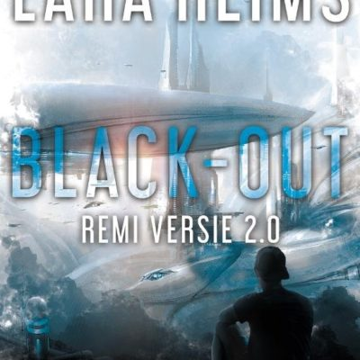 Black-Out – Rémi versie 2.0 – Lara Reims (blogtour)