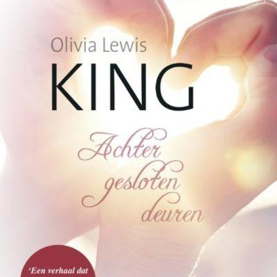 King: Achter gesloten deuren – Olivia Lewis