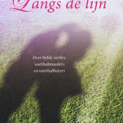 Winactie: Langs de lijn – Karin de Graaff GESLOTEN
