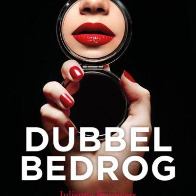 Dubbel bedrog – Julienne Brouwers