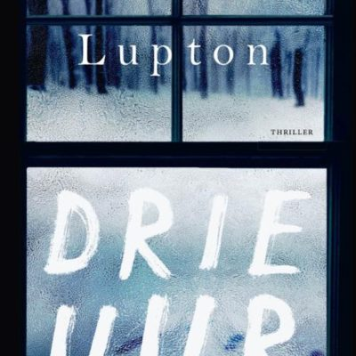 Drie uur – Rosamund Lupton