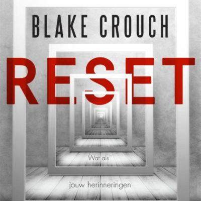 Reset – Blake Crouch