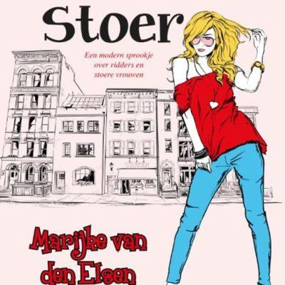 Lekker stoer – Marijke van den Elsen