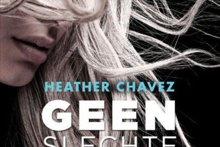 Geen slechte daad – Heather Chavez