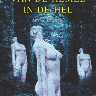 Winactie: Van de hemel in de hel – Jo Claes GESLOTEN