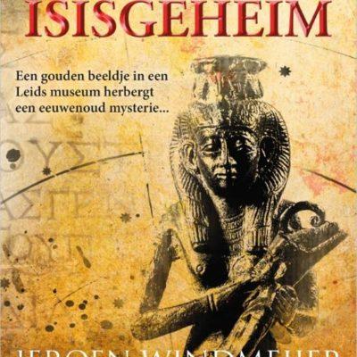 Het Isisgeheim – Jeroen Windmeijer & Jacob Slavenburg