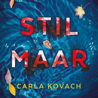 Stil maar – Carla Kovach