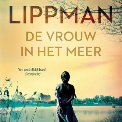 De vrouw in het meer – Laura  Lippman