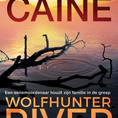 Wolfhunter River – Rachel Caine