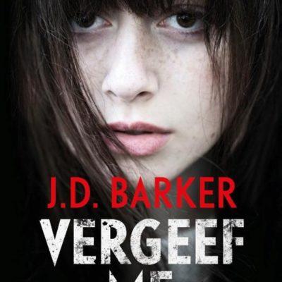 Vergeef me – J.D. Barker