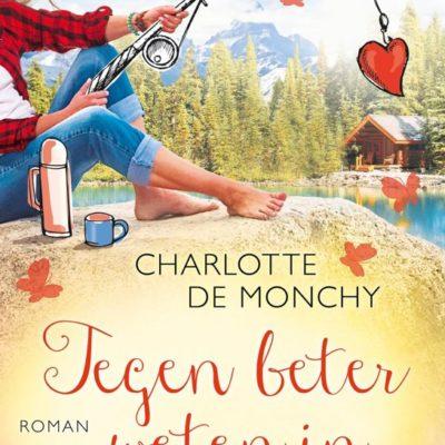 Tegen beter weten in – Charlotte de Monchy