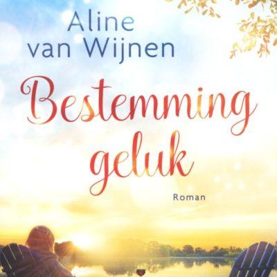Bestemming geluk – Aline van Wijnen
