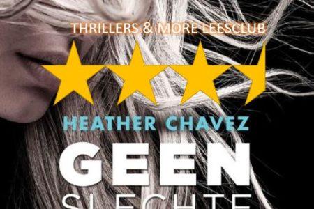 Leesclubverslag: Geen slechte daad – Heather Chavez