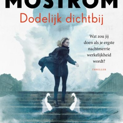 Dodelijk dichtbij – Jonas Moström