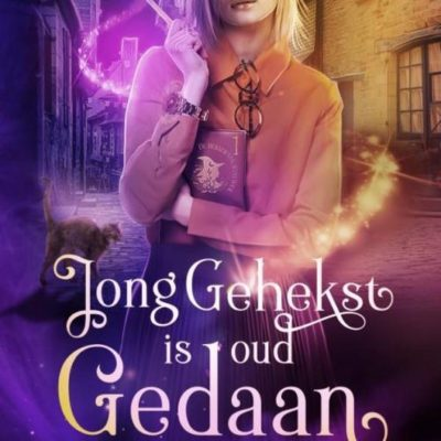 Jong gehekst is oud gedaan – Colleen Cross (blogtour)