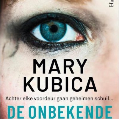 Winactie: De onbekende vrouw – Mary Kubica GESLOTEN
