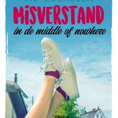Winactie: Misverstand in de middle of nowhere – Lis Lucassen GESLOTEN
