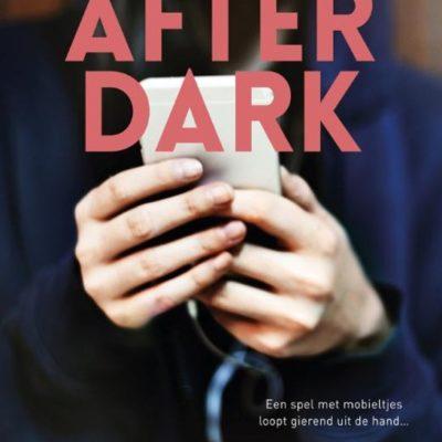 After dark – Juultje van den Nieuwenhof