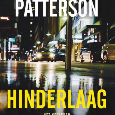 Hinderlaag – James Patterson