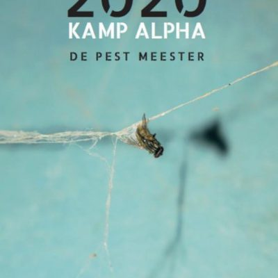 2020 Kamp Alpha: de pest meester – Suzanna Esther