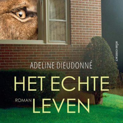 Het echte leven – Adeline Dieudonné